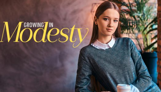 Growing in Modesty