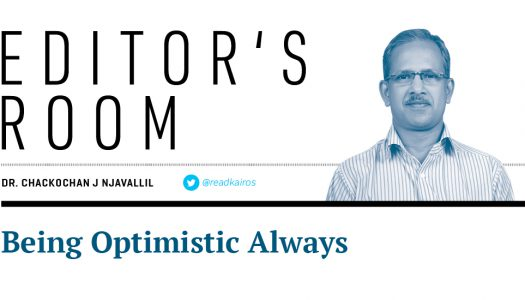 EDITOR'S ROOM -Being Optimistic Always