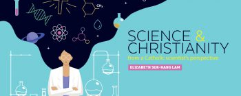SCIENCE & CHRISTIANITY - from a Catholic scientist's perspective
