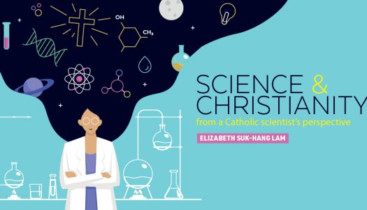 SCIENCE & CHRISTIANITY – from a Catholic scientist's perspective