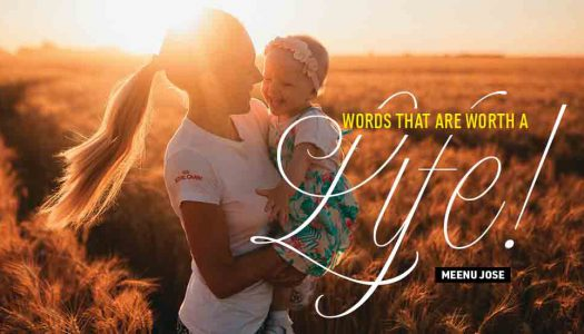 Words that are worth a life!
