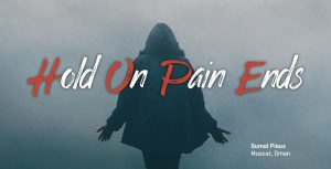 Hope – 'Hold On, Pain Ends'