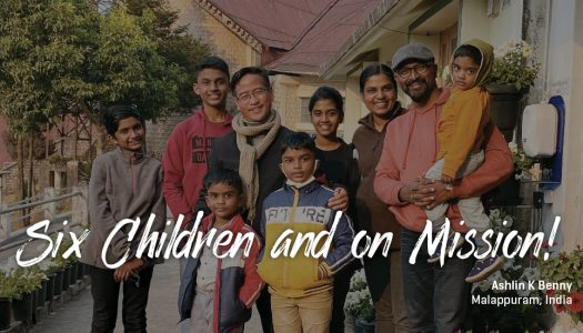 On Mission – with our Six Children!